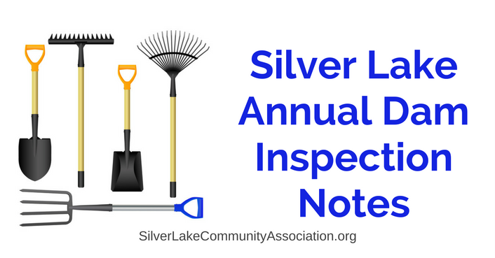 Silver Lake Community Association Annual Dam Inspection